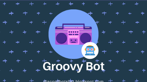 Groovy Bot